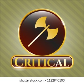 Golden emblem with medieval axe icon and Critical text inside