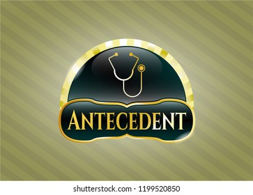Golden emblem with stethoscope icon and Antecedent text inside
