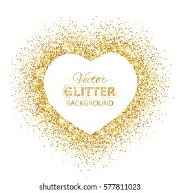 Golden glitter heart frame with space for text. Vector golden dust isolated on white. Great for valentine and mother's day cards, wedding invitations, party posters and flyers.