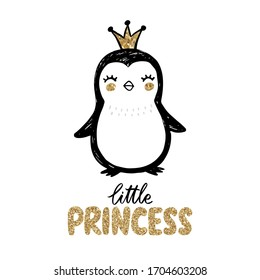 Golden glitter Penguin with crown and lettering - little Princess isolated on white. Baby girl Doodle cute animal illustration. Vector character. For kids or babies t-shirt design, room decoration.
