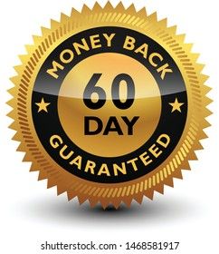 Golden glossy, top quality 60 day money back guaranteed badge, sign, seal, stamp, label isolated on white background.