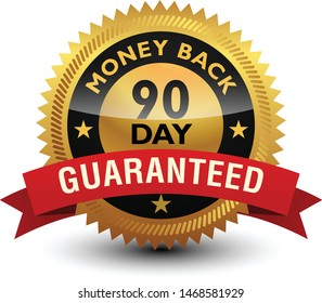 Golden glossy, top quality 90 day money back guaranteed badge, sign, seal, stamp, label with red ribbon on top isolated on white background.
