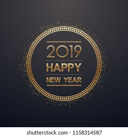 Golden happy new year 2019 in circle label with burst glitter on black color background