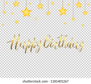 Golden inscription HAPPY BIRTHDAY and the stars isolated on transparent background. Festive decor element for Birthday party or greeting card design element. Vector illustration