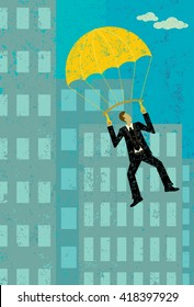 Golden Parachute A businessman retiring with a golden parachute from his corporate job.