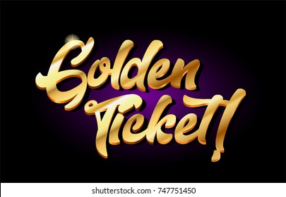 golden ticket word text logo in gold golden 3d metal beautiful typography suitable for banner brochure design