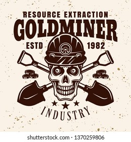 Goldminer skull in protective helmet and two crossed shovels vector emblem, badge, label or logo in vintage style on background with grunge texture