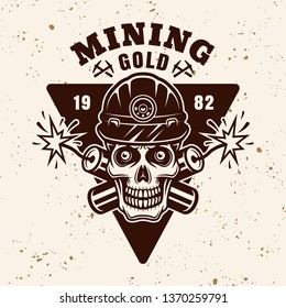 Goldminer skull and two crossed dynamites vector emblem, badge, label or logo in vintage style on background with grunge texture