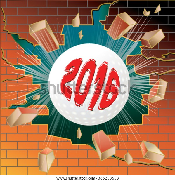 Golf ball with new year 2016 breaking through brick wall