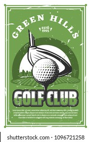Golf club vintage banner for sport game template. Golf ball on tee with club grunge retro poster with green golf course on background for sporting competition or tournament promotion design