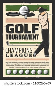 Golf tournament announcement retro poster. Vector vintage design of player man with golf stick and ball goal in hole on gree tee for sport team or club championship