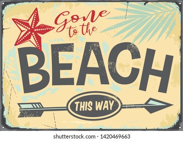 Gone to the beach retro vector sign illustration.