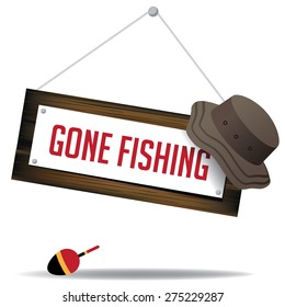 Gone fishing sign with hat and float EPS 10 vector royalty free stock illustration for greeting card, ad, promotion, poster, flier, blog, article, social media, marketing