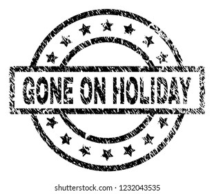 GONE ON HOLIDAY stamp seal watermark with distress style. Designed with rectangle, circles and stars. Black vector rubber print of GONE ON HOLIDAY label with corroded texture.