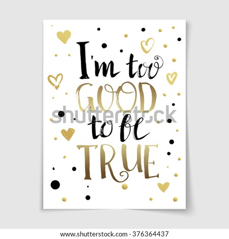 Good Be True Quote Lettering Poster Stock Vector Royalty Free