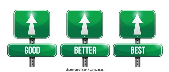 good, better, and best sign illustration design over a white background