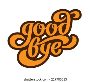 """Good bye"" calligraphic lettering"