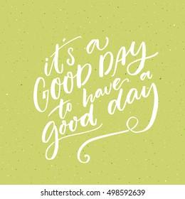 Good Day Images Stock Photos Vectors Shutterstock