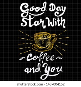 good day star with coffee and you, quote