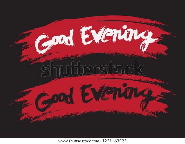 Good Evening Common English Greeting Black Stock Vector Royalty Free 1231163923