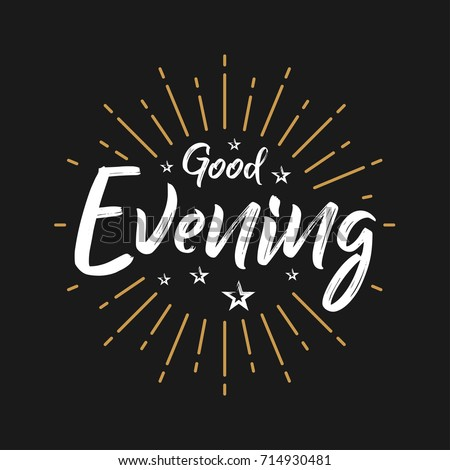 Good Evening Fireworks Today Day Lettering Stock Vector Royalty