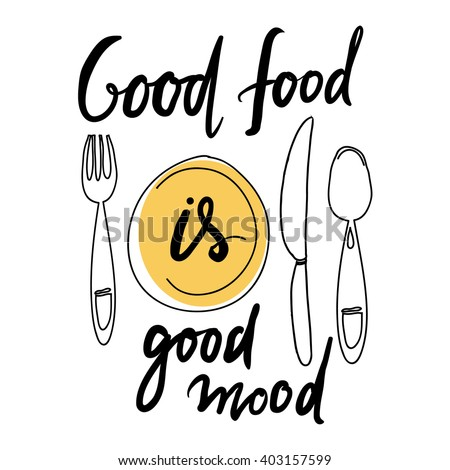 Good Food Good Mood Hand Lettering Stock Vector Royalty Free