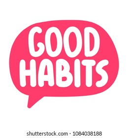 Good habits. Vector icon, badge illustration on white background.