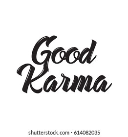 good karma, text design. Vector calligraphy. Typography poster. Usable as background.