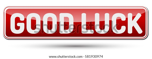 GOOD LUCK - Abstract beautiful button with text.
