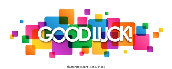 GOOD LUCK! colorful typography banner