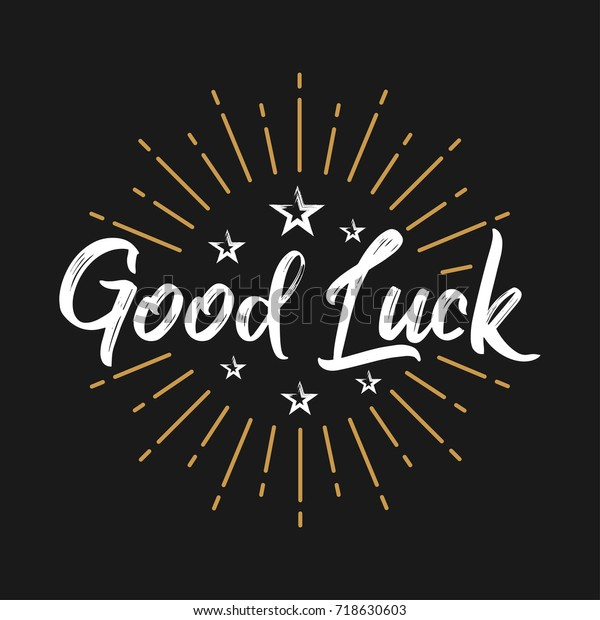 Good Luck Fireworks Message Quote Sign Stock Vector (Royalty ...