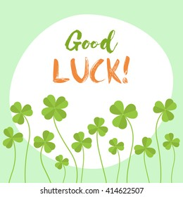 Good Luck flat vector card. Have a good luck!