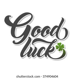 GOOD LUCK Hand lettering. Handmade vector calligraphy