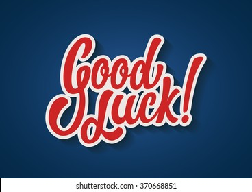 Good Luck hand lettering text