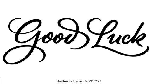 GOOD LUCK hand lettering, vector illustration. Hand drawn lettering card background. Modern handmade calligraphy. Hand drawn lettering element for your design.