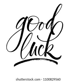 Good Luck lettering. Handwritten modern calligraphy, brush painted letters. Vector illustration. Template for greeting card, poster, logo, badge, icon, banner, tag