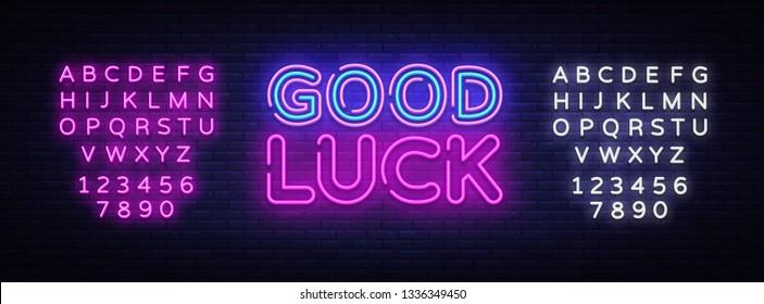 Good luck neon sign vector. Good luck Design template neon sign, light banner, neon signboard, nightly bright advertising, light inscription. Vector illustration. Editing text neon sign