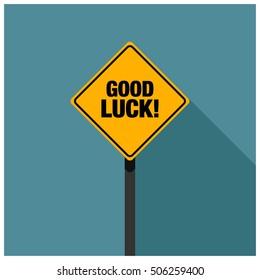 Good Luck! Road Sign (Line Art Vector Illustration in Flat Style Design)
