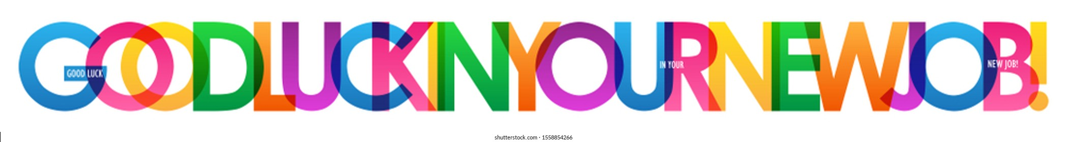 GOOD LUCK IN YOUR NEW JOB! colorful vector typography banner