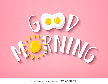 Good Morning banner with cute text, sun and fried egg on pink background. Vector.