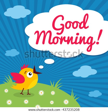 Good Morning Funny Little Bird Open Stock Vector Royalty Free