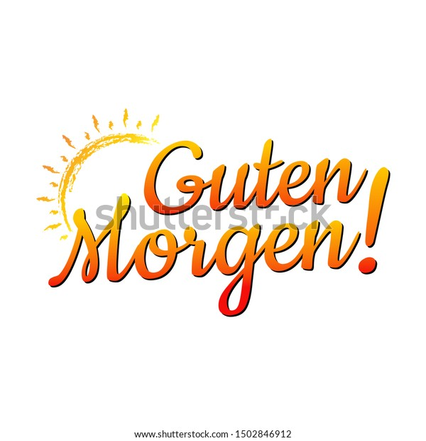 Good Morning German Language Guten Morgen Stock Vector