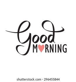 good morning, hand lettering text, handmade calligraphy, vector illustration