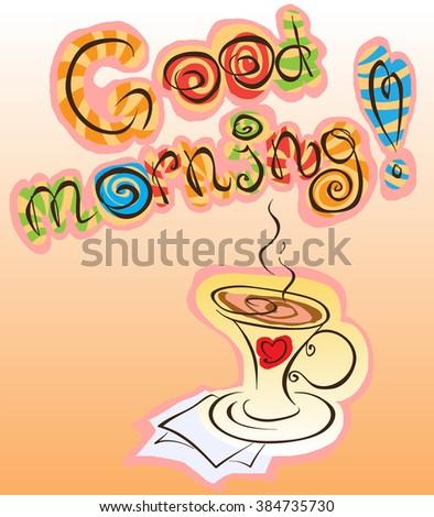 Good Morning Inscription Cup Coffee Vector Stock Vector Royalty