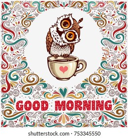 Good morning. Inspirational text with hand drawn cute owl and decoration elements for t-shirt and bags design, greeting card, print and banner