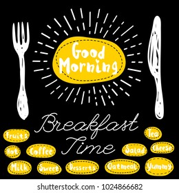 Good morning logo, fork, knife, breakfast time. Lettering, calligraphy logo, sketch style, light rays, heart, tea, coffee; deserts, yummy, milk, salad, oatmeal. Hand drawn vector illustration.