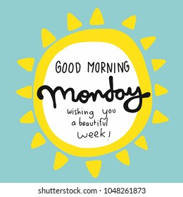 Good morning Monday wishing you a beautiful week word and yellow sun vector illustration