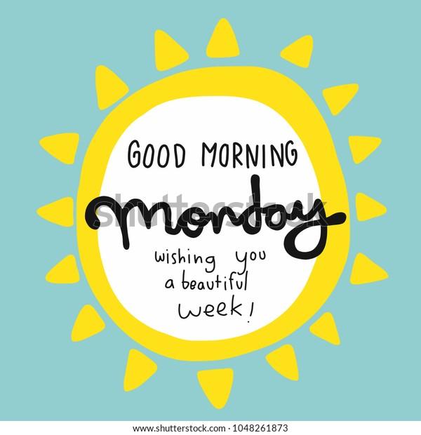 Guten Morgen Montag Ihnen Ein Schönes Stock Vektorgrafik