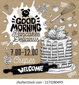 Good morning Pancakes Delicious crepes restaurant menu. Vector pancake food craft flyer cards for bar cafe. Design template, logo, emblem, sign, clock, welcome vintage hand drawn vector illustrations.