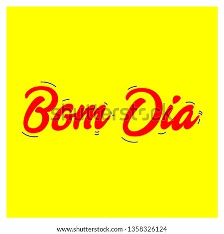 Good Morning Portuguese Bom Dia Stock Vector Royalty Free
